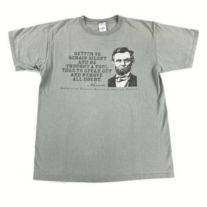 Abraham Lincoln Better Remain Silent Quote Shirt